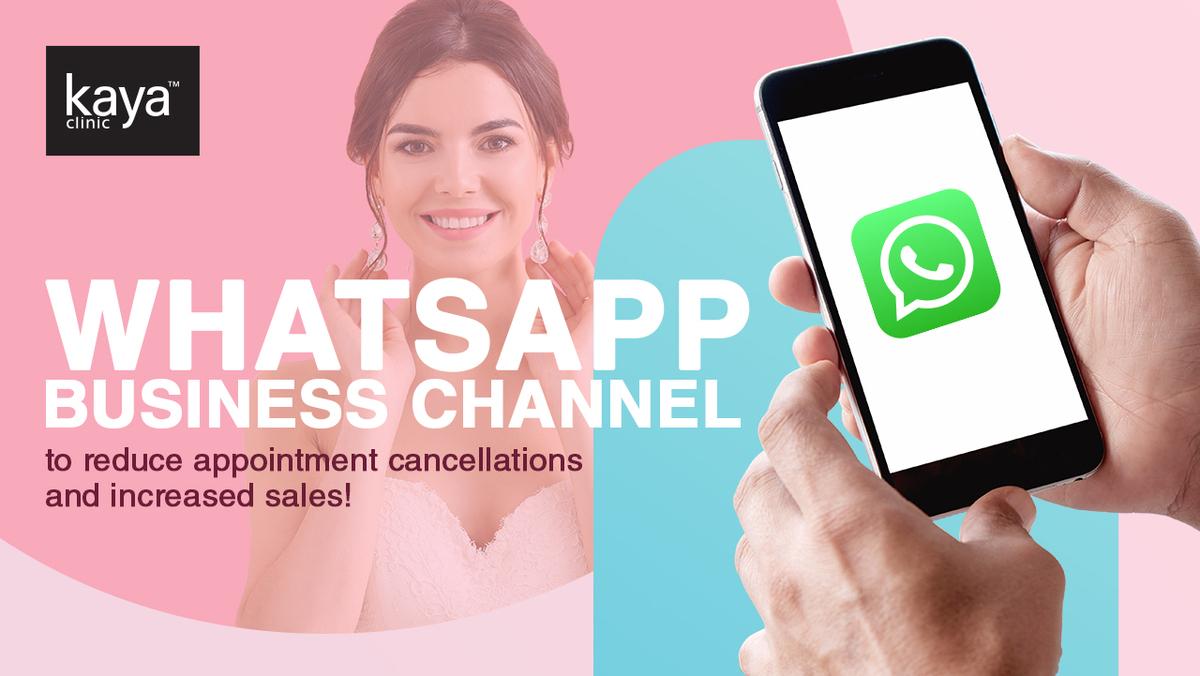 WhatsApp Channel to Help Kaya Clinic