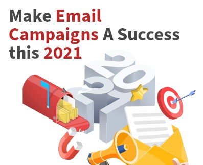 7 Email Campaign Management Tips this 2021